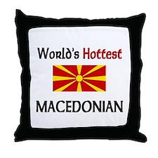 World's Hottest Macedonian Throw Pillow