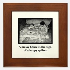 Happy Quilter - Messy House Framed Tile