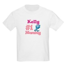 Kelly - #1 Mommy T-Shirt