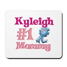 Kyleigh - #1 Mommy Mousepad