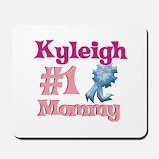 Kyleigh - #1 Mommy Mousepad