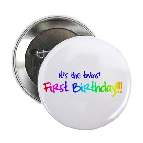 """Twins' 1st B-day 2.25"""" Button"""