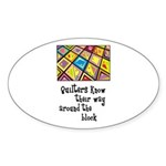 Quilters - Around the Block Oval Sticker (10 pk)