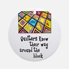 Quilters - Around the Block Ornament (Round)