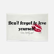 Don't Forget To Love Yourself Rectangle Magnet