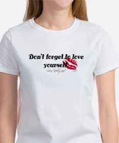 Don't Forget To Love Yourself Women's T-Shirt