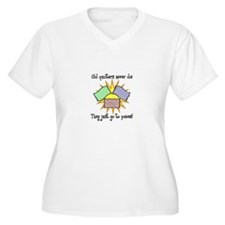 Old Quilters - Go To Pieces T-Shirt