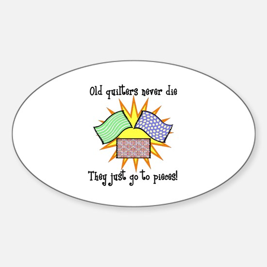 Old Quilters - Go To Pieces Oval Decal