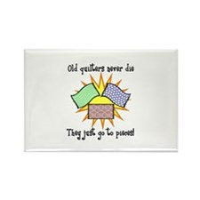 Old Quilters - Go To Pieces Rectangle Magnet