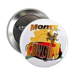 Mom's Cowgirl Button
