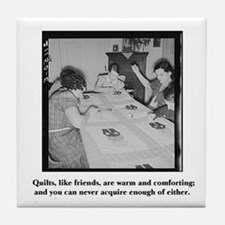 Quilts Like Friends Tile Coaster