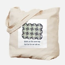 Quilts Are Like Warm Hugs Tote Bag