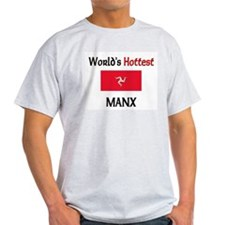 World's Hottest Manx T-Shirt
