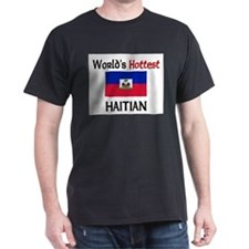 World's Hottest Haitian T-Shirt