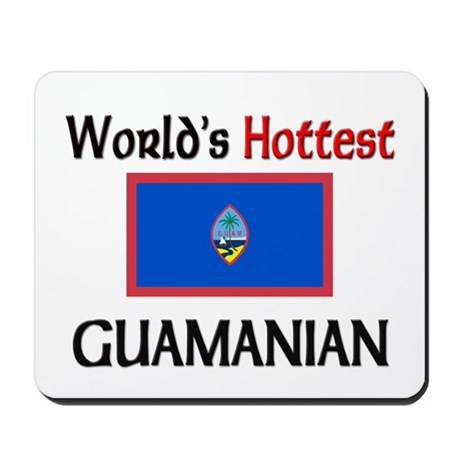 World's Hottest Guamanian Mousepad