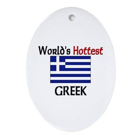 World's Hottest Greek Oval Ornament