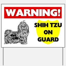 Shih Tzu On Guard Yard Sign