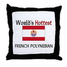 World's Hottest French Polynesian Throw Pillow