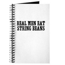 Real Men Eat String Beans Journal