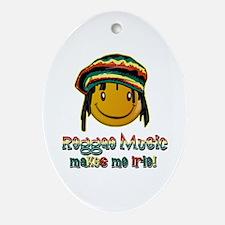Reggae music makes me Irie! Oval Ornament