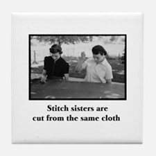 Stitch Sisters - Cut From the Tile Coaster