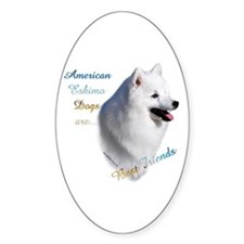 Eskimo Best Friend1 Oval Decal