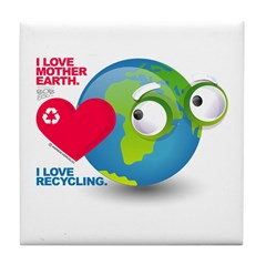 I Love Mother Earth. Recycle Tile Coaster