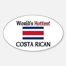 World's Hottest Costa Rican Oval Decal