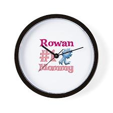 Rowan - #1 Mommy Wall Clock