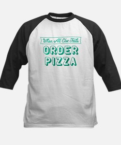 When All Else Fails Order Piz Kids Baseball Jersey