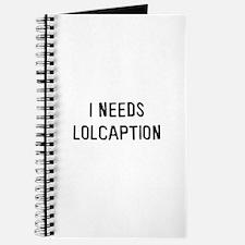 I needs lolcaption Journal