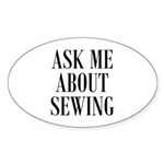 Ask Me About Sewing Oval Sticker (10 pk)