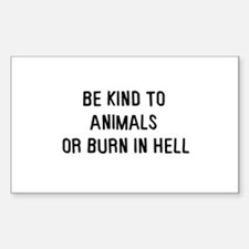 Be kind to animals Rectangle Sticker 50 pk)