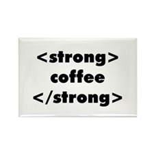 Strong Coffee Rectangle Magnet