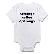 Strong Coffee Infant Bodysuit
