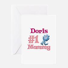 Doris - #1 Mommy Greeting Card