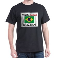 World's Hottest Brazilian T-Shirt