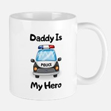 Daddy Is My Hero Mugs