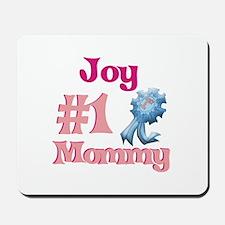 Joy - #1 Mommy Mousepad