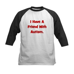 I Have A Friend With Autism - Tee