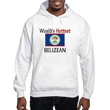 World's Hottest Belizean Hoodie