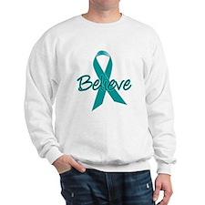 Ovarian Cancer Believe Sweatshirt