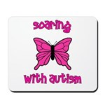 Soaring with Autism! Butterfl Mousepad