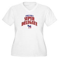 I Want To Be A Super Delegate T-Shirt