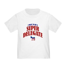 I Want To Be A Super Delegate T