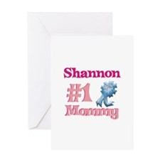 Shannon - #1 Mommy Greeting Card