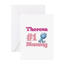 Theresa - #1 Mommy Greeting Card