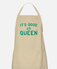 It's Good To Be Queen Light Apron
