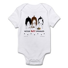 Nothin' Butt Springers Infant Bodysuit