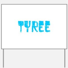 Tyree Faded (Blue) Yard Sign